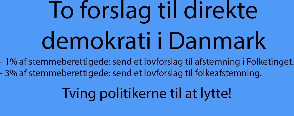To forslag til delvist direkte demokrati i Danmark